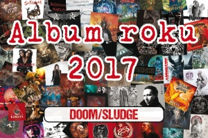 Album roku 2017 – DOOM/SLUDGE