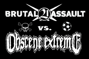 Na fotbal! Brutal Assault vs. Obscene Extreme